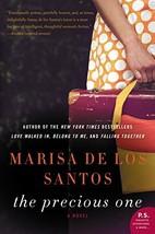 The Precious One: A Novel [Paperback] de los Santos, Marisa image 1