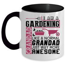 Awesome Grandfather Coffee Mug, I Am A Gardening Grandpa Accent Mug - $19.99+