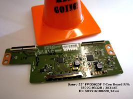 """Sanyo 55"""" FW55025F T-Con Board P/N: 6870C-0532B / 3831AE - $40.00"""