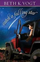 Catch a Falling Star: A Novel [Paperback] Vogt, Beth K. image 2