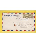 PALMER HOUSE CHICAGO AIR MAIL CHICAGO ILL JULY 17 1933 ON #C17 - $3.58