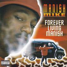 Manish Mike - Forever Living Manish CD - $89.99