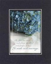 As God has made each flower beautiful and unique, so has He made each marriage.  - $11.14
