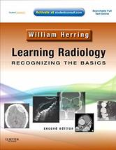 Learning Radiology: Recognizing the Basics (With STUDENT CONSULT Online ... - $309.80