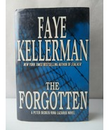 The Forgotten A Peter Decker/Rina Lazarus Novel BOOK by Faye Kellerman - $5.00