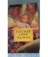 Baby Wanted, Rückkehr Sich Big Sky Land, Montana Mavericks von Cathie Linz - $6.81