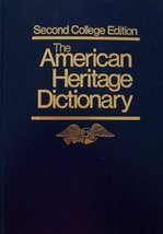 The American Heritage Dictionary [ Second College Edition, 1982 thumb-indexed ]