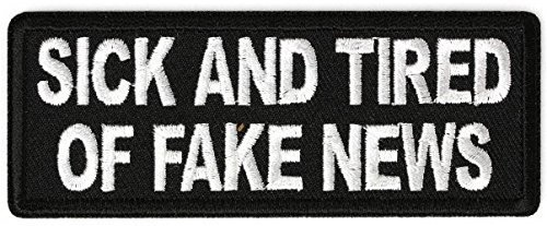 Sick And Tired Of Fake News Patch - 4x1.5 inch