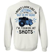My Job T Shirt, In My Head I'm Framing My Shots Sweatshirt - €13,80 EUR+