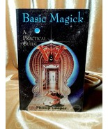 SCARCE Basic Magick: A Practical Guide Phillip Cooper 1996 1st Ed VG con... - $64.34