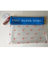 """Best. Nurse. Ever. Zippered Clear Pouch Red Cross 10"""" x 7"""" Gift Tag Tassel - $19.95"""