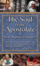 The Soul of the Apostolate by Jean-Baptiste Chautard, OCSO