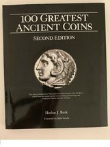 100 Greatest Ancient Coins, 2nd Edition by Harlan J. Berk - $27.99