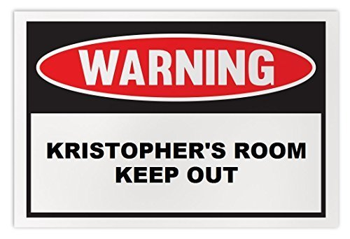 Personalized Novelty Warning Sign: Kristopher's Room Keep Out - Boys, Girls, Kid