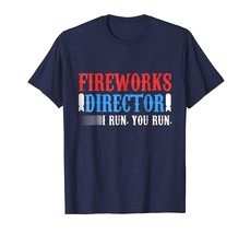 Dad Shirts -  4th of July Gift Fireworks Director T-Shirt Funny Men - $19.95+
