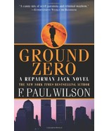 Ground Zero: A Repairman Jack Novel Wilson, F. Paul - $4.54