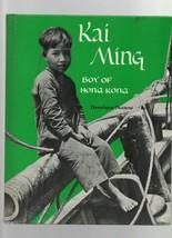 Kai Ming - Boy of Hong Kong - HC - 1957 - Dominique Darbois - Follett Pr... - $17.09