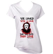 Edgar Allan Poe Love Quote - New White Cotton Lady Tshirt - $23.59