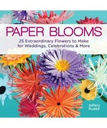Paper Blooms: 25 Extraordinary Flowers to Make : New Softcover @# - $14.36