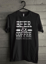 Beer And Coffee Keeps Me Going Men's T-Shirt - Custom (3029) - $19.12+