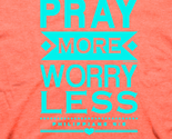 Apt2033 pray more worry less detail thumb155 crop