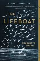 The Lifeboat: A Novel [Paperback] Rogan, Charlotte