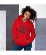 Believe You Can and You Are Halfway There Unisex Hoodie - $56.00+