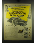 1948 Hertz Rent-a-Car Ad - Adopt this new travel idea go by train, plane... - $14.99