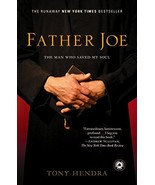 Father Joe: The Man Who Saved My Soul [Paperback] Hendra, Tony - $9.05