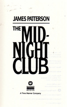 The Midnight Club By James Patterson - $5.95