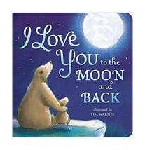 I Love You to the Moon and Back by Amelia Hepworth Board book 1589255518... - $7.89