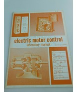 1975 Electric Motor Control Laboratory Manual by Walter Alerich - $13.85