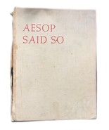 First Edition Hardcover Aesop Said So Hugo Gellert Fables - $89.09
