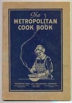 1925 The Metropolitan Cook Book 64 Pgs Metropolitan Life Insurance Giveaway - $15.95