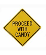 Proceed with Candy and Bummer Street Wise Two Sided Sign 11 x 11 New - $3.91
