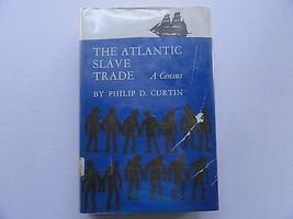 Atlantic Slave Trade Census Curtin HC/DJ Ex-Lib Book 1969 - $24.99