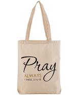 PRAY ALWAYS RELIGIOUS CANVAS TOTE BAG - $18.80