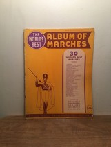 Album of Marches: 30 Worlds Best Marches 1940 World's Best Music Series ... - $11.87