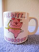"""Russ Berrie I'll diet tommorrow 3.5""""  tall x 3.5  wide coffee cup mug - $9.50"""