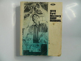 1979 Ford/Mercury Shop Manual Book From Ford Parts and Service Division - $29.99