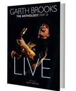 Garth Brooks Anthology Part 3 Live 2018 Book & 5 CD Set - $39.95