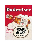 Budweiser Served Here .25 Classic Ad Tin Sign LIGHT SCRATCHED NEW UNUSED - $4.99