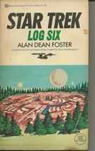 Star Trek Log Six ORIGINAL Vintage 1976 Paperback Book Alan Dean Foster - $14.84