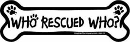 Hueso Imán Who Rescued Who para Su Coche Refrigerador con Orgullo Hecho ... - $15.10 CAD