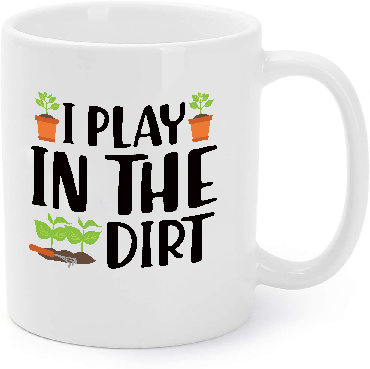 Primary image for I Play In The Dirt Funny Gardening Gift Coffee Mug