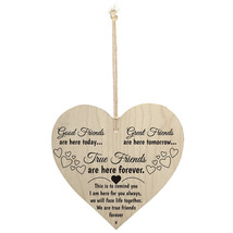 Wood Sign Plaque - Good Friends are here today... True Friends are here ... - $9.99