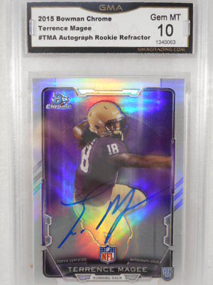 2015 Bowman Chrome #TM Terrence Magee Auto Rookie Refractor GMA Graded Gem 10
