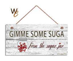 Gimme Some Suga From the Sugar Jar Sign, Valentine's Holiday Rustic 5x10... - $11.39