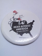 Cat in the Hat Read Across America Dr. Seuss Button Pinback Pin BadgeAn ... - $11.34