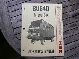 Gehl Company BU640 Forage Box Owners / Operators Manual Book West Bend WI - $50.00